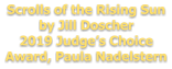 Scrolls of the Rising Sun by Jill Doscher 2019 Judge's Choice Award, Paula Nadelstern